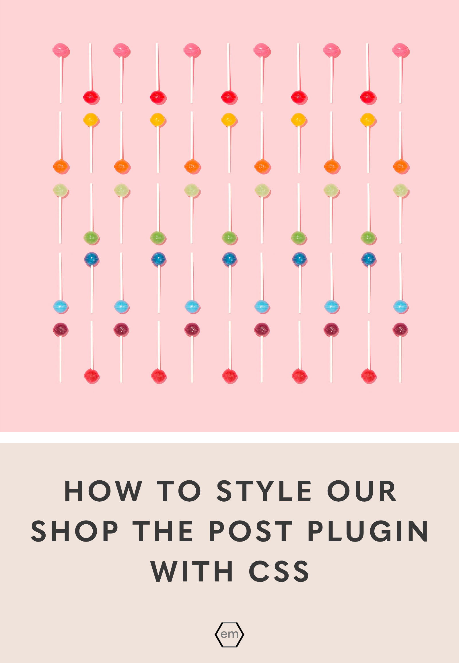 How to style our Shop the Post plugin with CSS | EmPress Themes