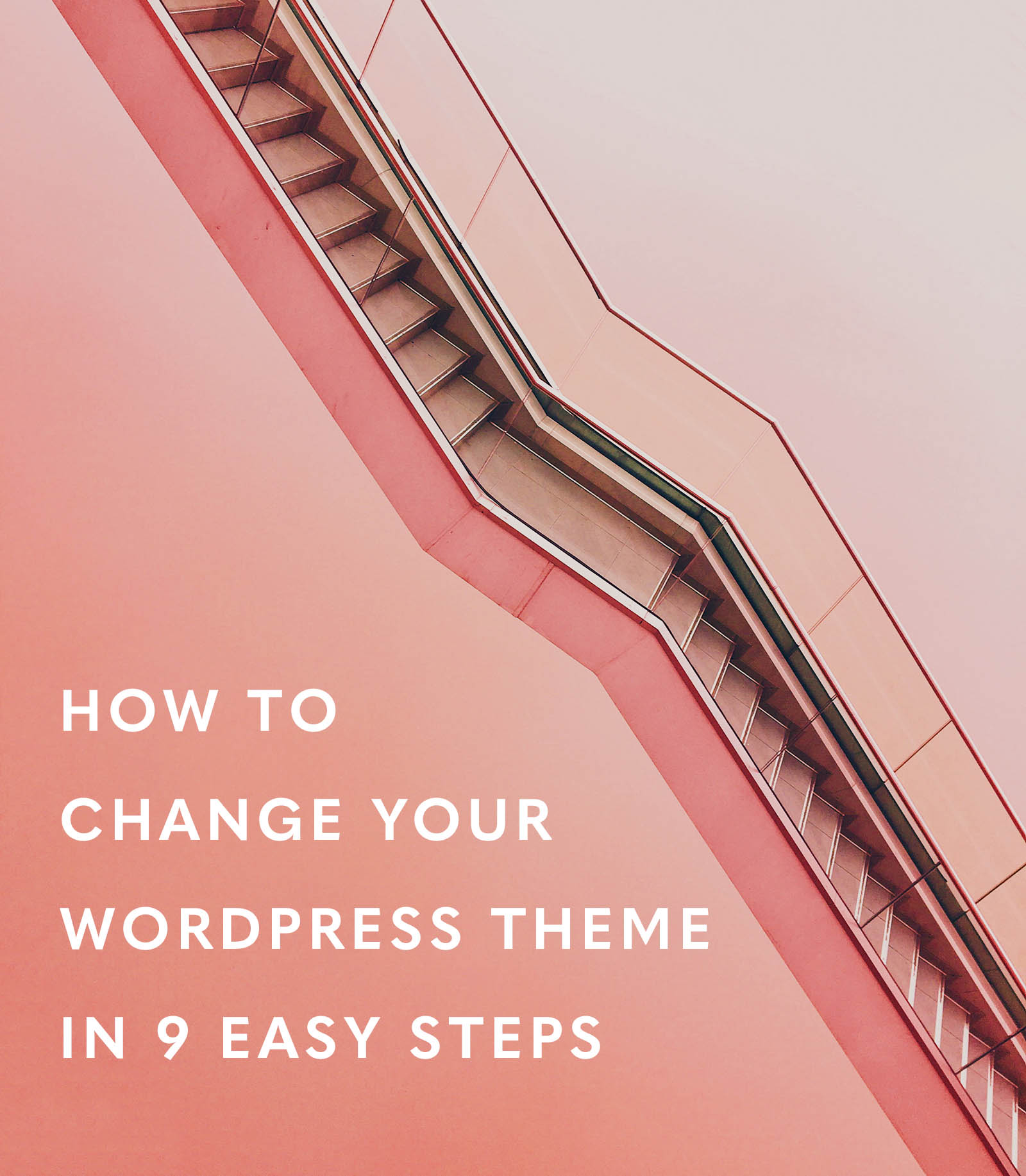 how to change your wordpress theme step by step